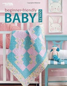 Beginner-Friendly Baby Quilts, Paperback Book