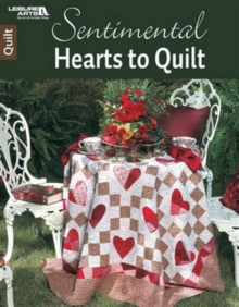Sentimental Hearts to Quilt, Pamphlet Book