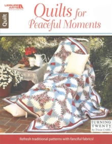 Quilts for Peaceful Moments, Pamphlet Book
