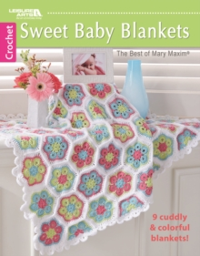 Sweet Baby Blankets : 9 Cuddly & Colorful Blankets!, Paperback / softback Book