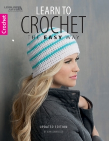 Learn to Crochet the Easy Way, Paperback / softback Book