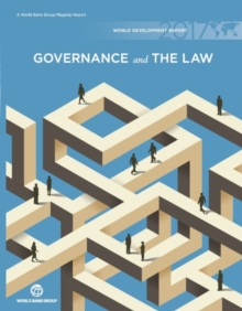 World development report 2017 : governance and the law, Hardback Book
