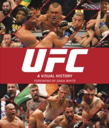 UFC: A Visual History, Hardback Book
