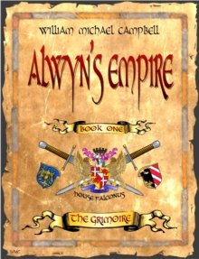 Alwyn's Empire, Book 1: The Grimoire, EPUB eBook