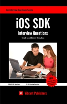 iOS SDK Interview Questions You'll Most Likely be Asked, Paperback Book