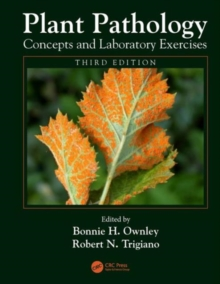 Plant Pathology Concepts and Laboratory Exercises, Third Edition, Paperback Book