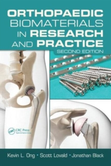Orthopaedic Biomaterials in Research and Practice, Second Edition, Hardback Book
