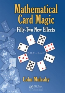 Mathematical Card Magic : Fifty-Two New Effects, Hardback Book