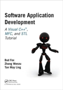 Software Application Development : A Visual C++, MFC, and STL Tutorial, Paperback Book