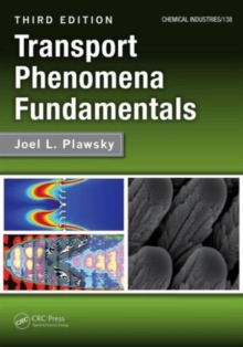 Transport Phenomena Fundamentals, Hardback Book