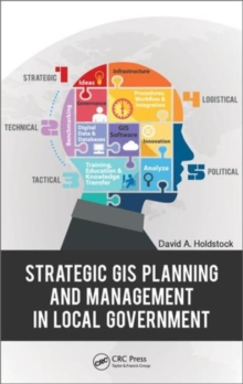 Strategic GIS Planning and Management in Local Government, Hardback Book