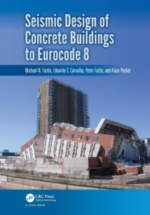 Seismic Design of Concrete Buildings to Eurocode 8, Paperback Book