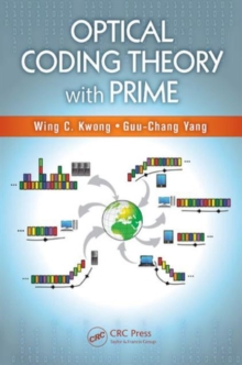 Optical Coding Theory with Prime, Hardback Book