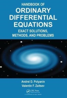 Handbook of Ordinary Differential Equations : Exact Solutions, Methods, and Problems, Hardback Book