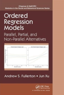 Ordered Regression Models : Parallel, Partial, and Non-Parallel Alternatives, Hardback Book