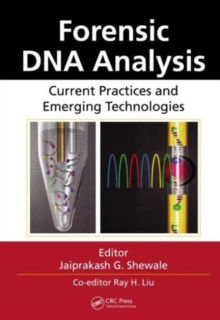Forensic DNA Analysis : Current Practices and Emerging Technologies, Hardback Book