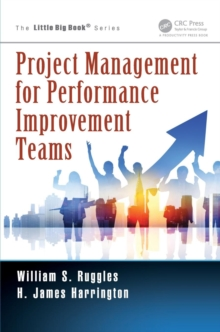Project Management for Performance Improvement Teams, Paperback Book