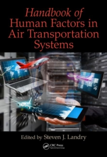 Handbook of Human Factors in Air Transportation Systems, Hardback Book