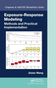 Exposure-Response Modeling : Methods and Practical Implementation, Hardback Book