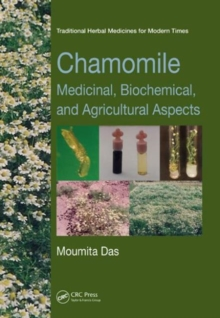 Chamomile : Medicinal, Biochemical, and Agricultural Aspects, Hardback Book