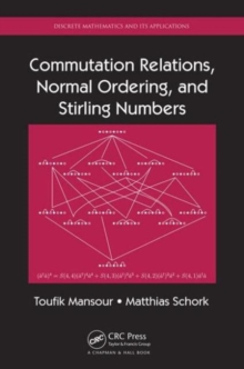 Commutation Relations, Normal Ordering, and Stirling Numbers, Hardback Book