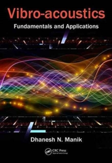 Vibro-Acoustics : Fundamentals and Applications, Hardback Book