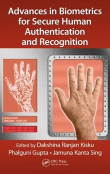 Advances in Biometrics for Secure Human Authentication and Recognition, Hardback Book