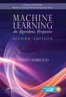 Machine Learning : An Algorithmic Perspective, Second Edition, Mixed media product Book
