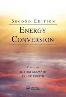 Energy Conversion, Second Edition, Hardback Book
