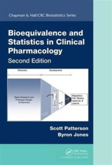 Bioequivalence and Statistics in Clinical Pharmacology, Second Edition, Hardback Book