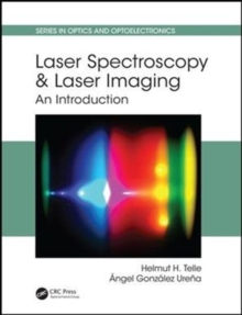 Laser Spectroscopy and Laser Imaging : An Introduction, Hardback Book