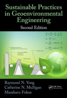 Sustainable Practices in Geoenvironmental Engineering, Second Edition, Hardback Book