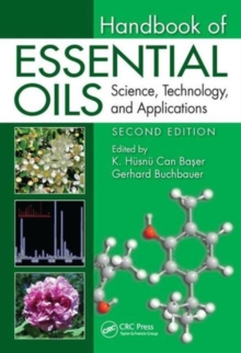 Handbook of Essential Oils : Science, Technology, and Applications, Second Edition, Hardback Book