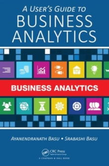 A User's Guide to Business Analytics, Hardback Book