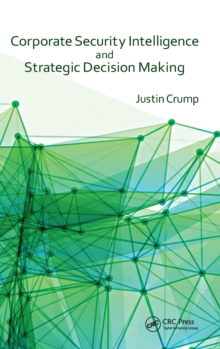 Corporate Security Intelligence and Strategic Decision-Making, Hardback Book