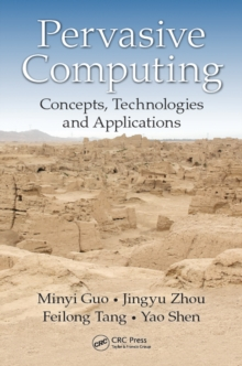 Pervasive Computing : Concepts, Technologies and Applications, PDF eBook