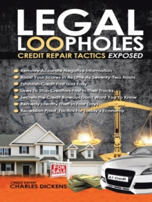 Legal Loopholes : Credit Repair Tactics Exposed, EPUB eBook