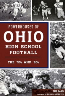 POWERHOUSES OF OHIO HIGH SCHOOL FOOTBALL, Paperback Book