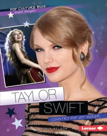 Taylor Swift : Country Pop Hit Maker, PDF eBook