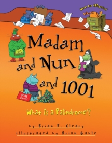 Madam and Nun and 1001 : What Is a Palindrome?, PDF eBook