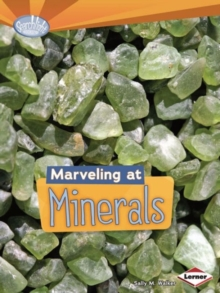 Marvelling at Minerals, Paperback / softback Book