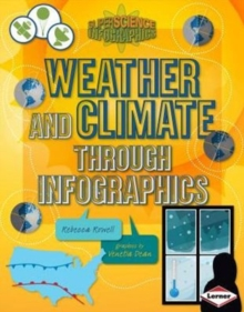 Weather and Climate through Infographics - Super Science Infographics, Paperback / softback Book