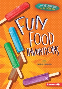Fun Food Inventions, PDF eBook