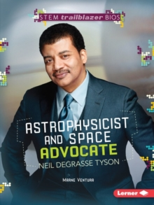 Astrophysicist and Space Advocate Neil deGrasse Tyson, PDF eBook