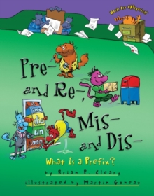 Pre- and Re-, Mis- and Dis- : What Is a Prefix?, EPUB eBook