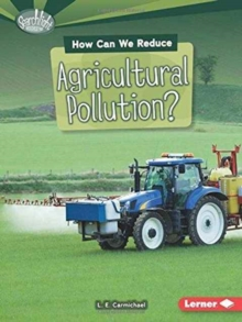 How Can We Reduce Agricultural Pollution, Paperback / softback Book
