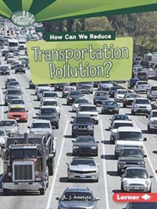 How Can We Reduce Transportation Pollution, Paperback / softback Book