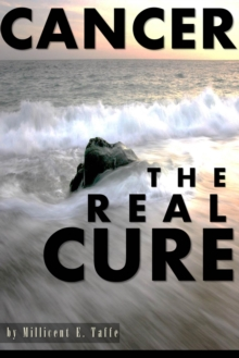 "Cancer the ""Real"" Cure, PDF eBook"