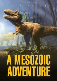 A Mesozoic Adventure, EPUB eBook