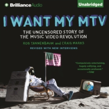 I Want My MTV : The Uncensored Story of the Music Video Revolution, eAudiobook MP3 eaudioBook